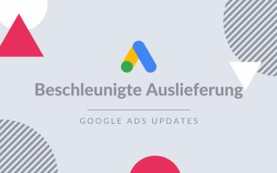 Google Ads beschleunigte Auslieferungsmethode