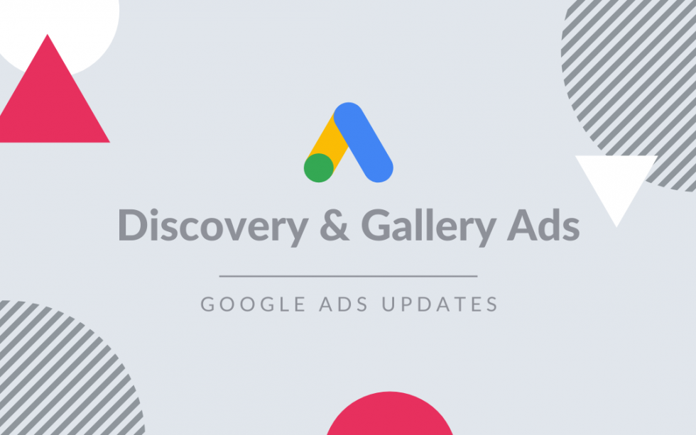 Google Discovery & Gallery Ads